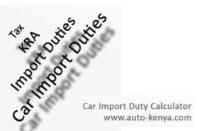 Car Import Duty Calculator for Kenya